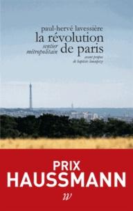 Paul-Hervé Lavessière - La révolution de Paris - Sentier métropolitain.