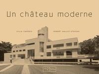 Paul-Hervé Parsy - Un château moderne, Villa Cavrois.