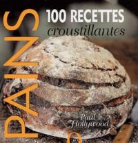 Pains - 100 Recettes croustillantes.pdf