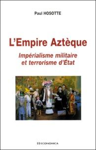 Lempire aztèque. Impérialisme militaire et terrorisme dEtat.pdf