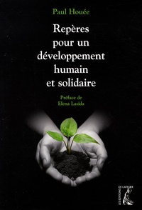 Paul Houée - Repères pour un développement humain et solidaire.