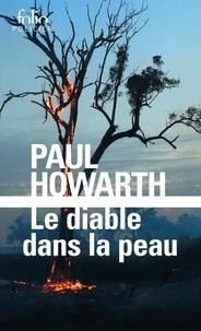 Paul Howarth - Le diable dans la peau.