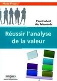 Paul-Hubert Des Mesnards - Réussir l'analyse de la valeur.