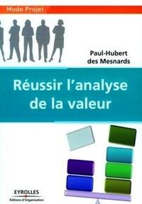 Réussir l'analyse de la valeur - Paul-Hubert Des Mesnards pdf epub