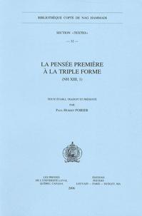 Paul-Hubert Poirier - La pensée première à la triple forme (NH XIII, 1).