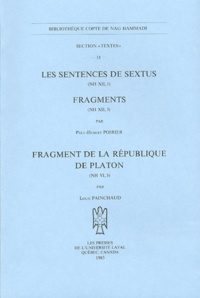 Paul-Hubert Poirier - Les Sentences de Sextus (NH XII, 1) ; Fragments (NH XII, 3) ; Fragment de la République de Platon (NH VI, 5).