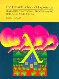 Deedr.fr The Haskell School of Expression. Learning functional programming through multimedia Image