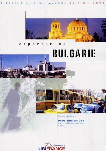 Paul Hunsinger - Exporter en Bulgarie.