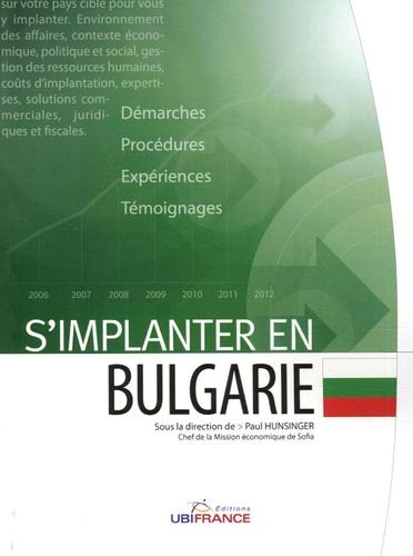 Paul Hunsinger - S'implanter en Bulgarie.