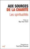 Paul Huot-Pleuroux - Aux sources de la charité - Les spiritualités, Actes du XIIème colloque de la Fondation Jean-Rodhain (Lourdes, octobre 2002).