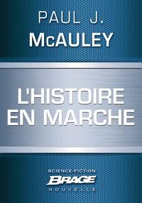 Paul J. Mcauley et Karim Chergui - L'Histoire en marche.
