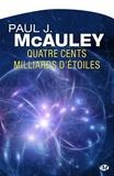 Paul J. Mcauley et Jean-Pierre Roblain - Quatre cents milliards d'étoiles.