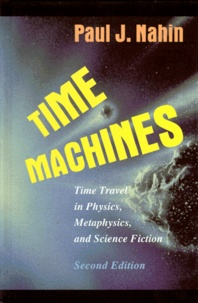 TIME MACHINES. - Time travels in Physics, Metaphysics, and Science Fiction, 2nd edition.pdf