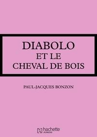 Paul-Jacques Bonzon - Diabolo et le cheval de bois.