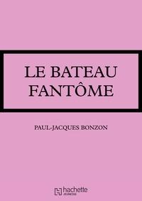 Paul-Jacques Bonzon - La famille HLM - Le bateau fantôme.