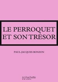 Paul-Jacques Bonzon - La famille HLM - Le perroquet et son trésor.