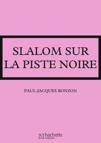 Paul-Jacques Bonzon - La famille HLM - Slalom sur la piste noire.