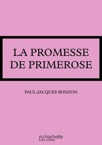 Paul-Jacques Bonzon - La promesse de Primerose.