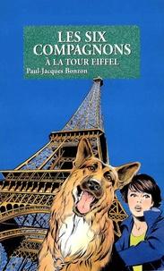 Paul-Jacques Bonzon - Les Six Compagnons à la tour Eiffel - T21.