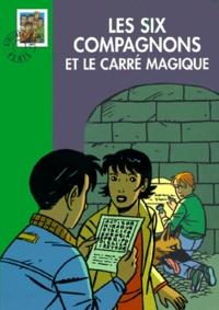 Accentsonline.fr Les six compagnons et le carré magique Image