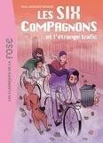 Paul-Jacques Bonzon - Les Six Compagnons Tome 3 : Les Six compagnons et l'étrange trafic.