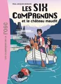 Paul-Jacques Bonzon - Les Six Compagnons Tome 7 : Les Six compagnons et le château maudit.