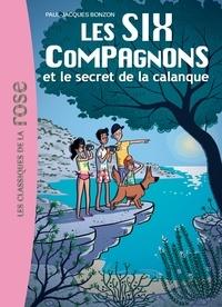 Paul-Jacques Bonzon - Les Six Compagnons Tome 9 : Les six compagnons et le secret de la calanque.