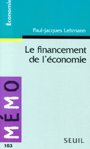 Paul-Jacques Lehmann - Le financement de l'économie.