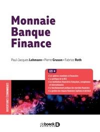Paul-Jacques Lehmann et Pierre Gruson - Monnaie banque finance.