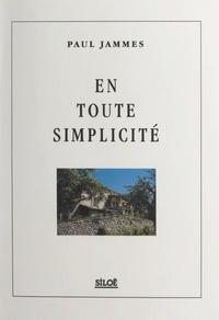 Paul Jammes et Annette Metz - En toute simplicité.