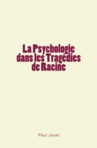 Paul Janet - La Psychologie dans les Tragédies de Racine.