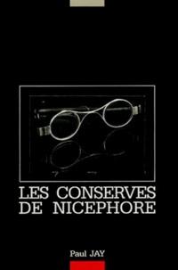 Paul Jay - Les conserves de Nicéphore.