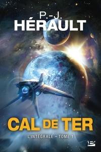 Paul-Jean Hérault - Cal de Ter Tome 1 : L'intégrale.