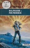 Paul-Jean Hérault - Danger - Mémoire.