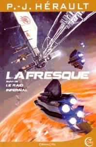 Paul-Jean Hérault - La fresque - Suivi de Le raid infernal.