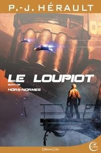 Paul-Jean Hérault - Le Loupiot suivi de Hors Normes.