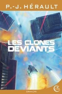 Paul-Jean Hérault - Les clones déviants.