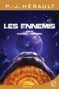 Paul-Jean Hérault - Les ennemis - Suivi de Danger : mémoire.