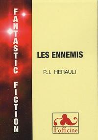 Paul-Jean Hérault - Les ennemis.