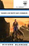 Paul-Jean Hérault - Quand il ne reste que l'honneur....