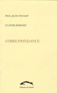 Paul-Jean Toulet et Claude Debussy - Correspondance.