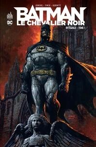 Paul Jenkins et David Finch - Batman, Le Chevalier noir Intégrale Tome 1 : .