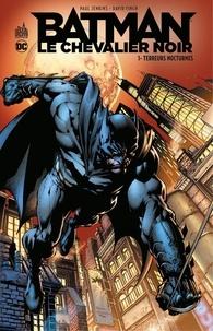 Paul Jenkins et David Finch - Batman - Le Chevalier Noir - Tome 1 - Terreurs nocturnes.
