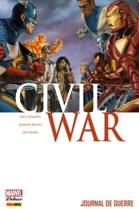 Paul Jenkins - Civil War T04 - Journal de guerre.