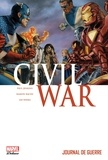 Paul Jenkins et Ramon Bachs - Civil War Tome 4 : Journal de guerre.