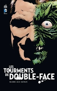 Paul Jenkins et Jae Lee - Les tourments de Double-Face.
