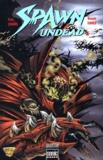 Paul Jenkins et Dwayne Turner - Spawn undead Tome 1 : .