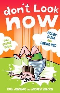 Paul Jennings et Andrew Weldon - Hobby Farm and Seeing Red.