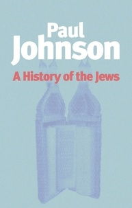 Paul Johnson - A history of the jews.
