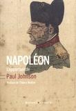 Paul Johnson - Napoléon - L'opportuniste.